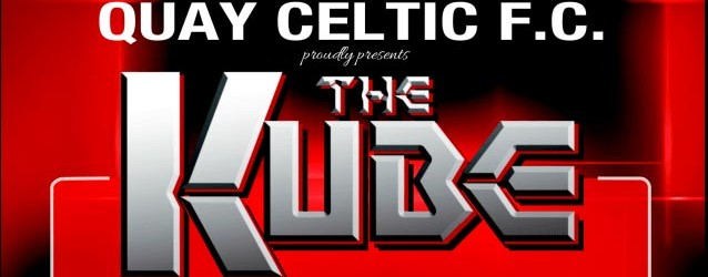 Quay Celtic now accepting registrations for the KUBE – (Talk of The Town)